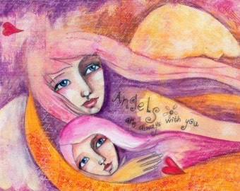 Angels are Always with You - Print