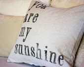 YOU are MY sunshine PILLOW case by my sweet savannah