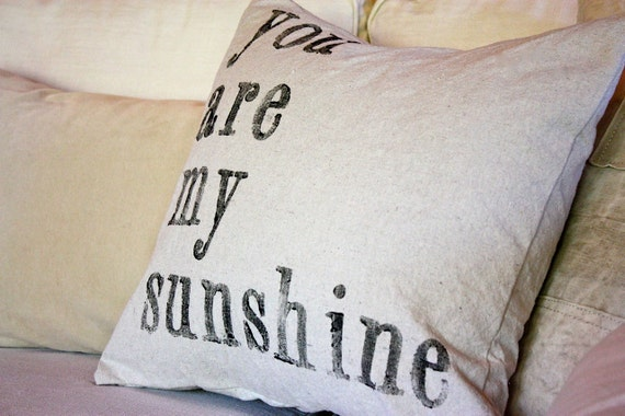 YOU are MY sunshine PILLOW case by my sweet by mysweetsavannah