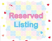 Reserved Listing for KimiDoodle555