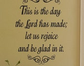 """Religious Wall Quote """"This is the day the Lord has made; let us rejoice and be glad in it"""" Vinyl Wall Decal - psalm Wall Decal"""