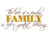 The Love of a Family is Life's Greatest Blessing Custom Wall Decal Large Size - Let your guests know they are loved - Family Wall Decal