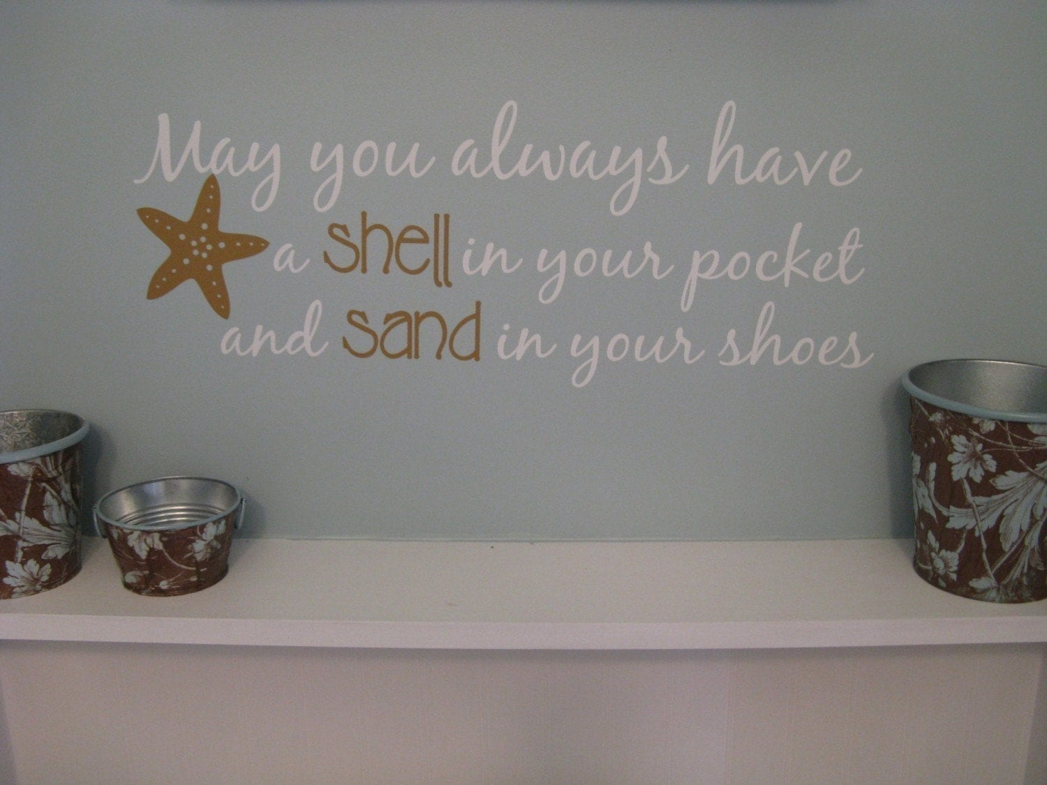 Beach Coastal Wall Decor : Beach saying wall decal may you always have shell in your