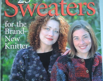 Knitting Book 25 Gorgeous Sweaters for the Brand New Knitter by Catherine Ham