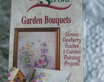 Instructional Video Garden Bouquets Donna Dewberry Folk Art One Stroke