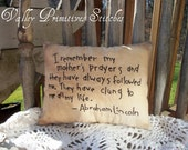 Mother's Day Gift, Mother's Prayers, Quote by Abraham Lincoln, Primitive, Hand Stitched Pillow