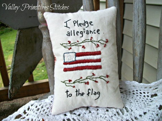 Patriotic, Americana Hand Stitched Pillow, I Pledge Allegiance, STCOFG