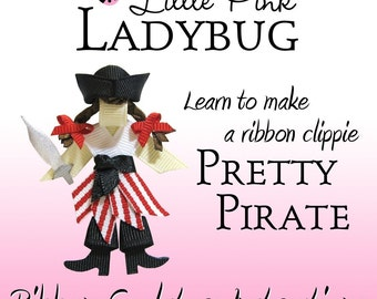 Ribbon Sculpture Instruction - Pretty Pirate Girl