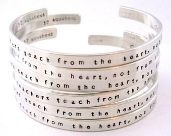THE BEST TEACHERS Cuff Bracelet - Teach from the Heart not from the Book -  Back to School - Elementary Teacher - Middle School Teacher