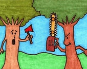 Don't bring a hatchet to a chainsaw fight - Original ACEO