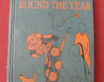 Vintage 1933 Round The Year Old School Reading Book