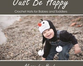 Instant Download Just Be Happy Crochet Hats for Babies and Toddlers - PDF Book