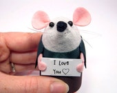 I love you - Custom Personalised Message Mouse collectable felt art rat artists mice soft sculpture toy gift for girlfriend wife mom mum
