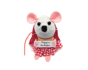 Happy Birthday Mouse - rat with message sign collectable art felt mouse cute soft sculpture toy stuffed plush gift for birthday wife