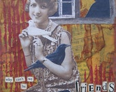 SALE - why can't we be friends - 5 x 7 ORIGINAL Collage by Nancy Lefko