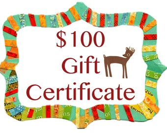 Gift Certificate for 100.00 Dollars