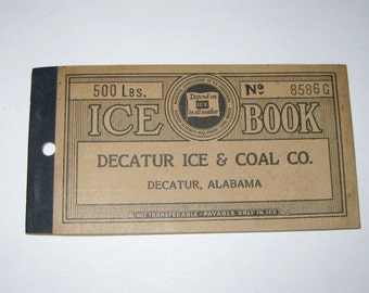 Vintage 1930s Ice Coupon Book From Decatur Ice and Coal Co. 500 Lbs