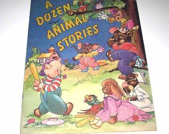 A Dozen Animal Stories Vintage 1940s Over Sized Children's Textured Book by Saalfield
