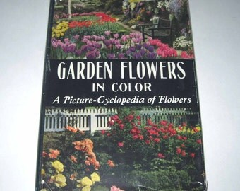 Garden Flowers in Color Vintage 1940s Reference Book by Daniel J. Foley