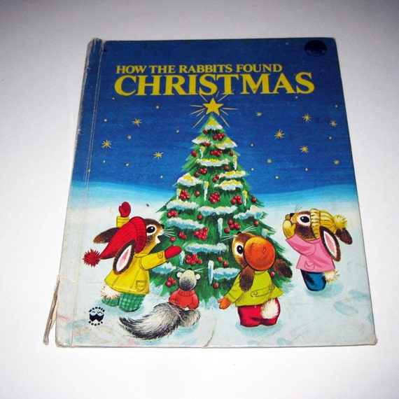 How the Rabbits Found Christmas or December is for Christmas Vintage 1960s Children's Book by Wonder