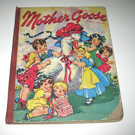 Vintage 1940s Over Sized Children's Mother Goose Picture Book