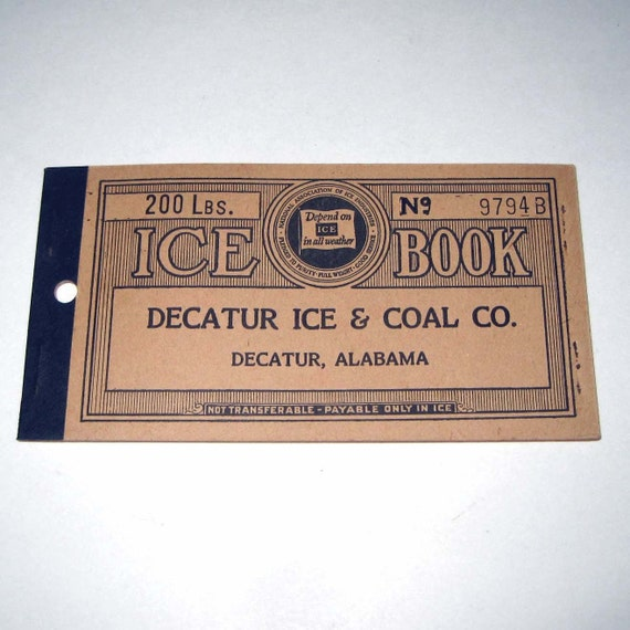 Vintage 1930s Ice Coupon Book From Decatur Ice and Coal Co 200 lbs