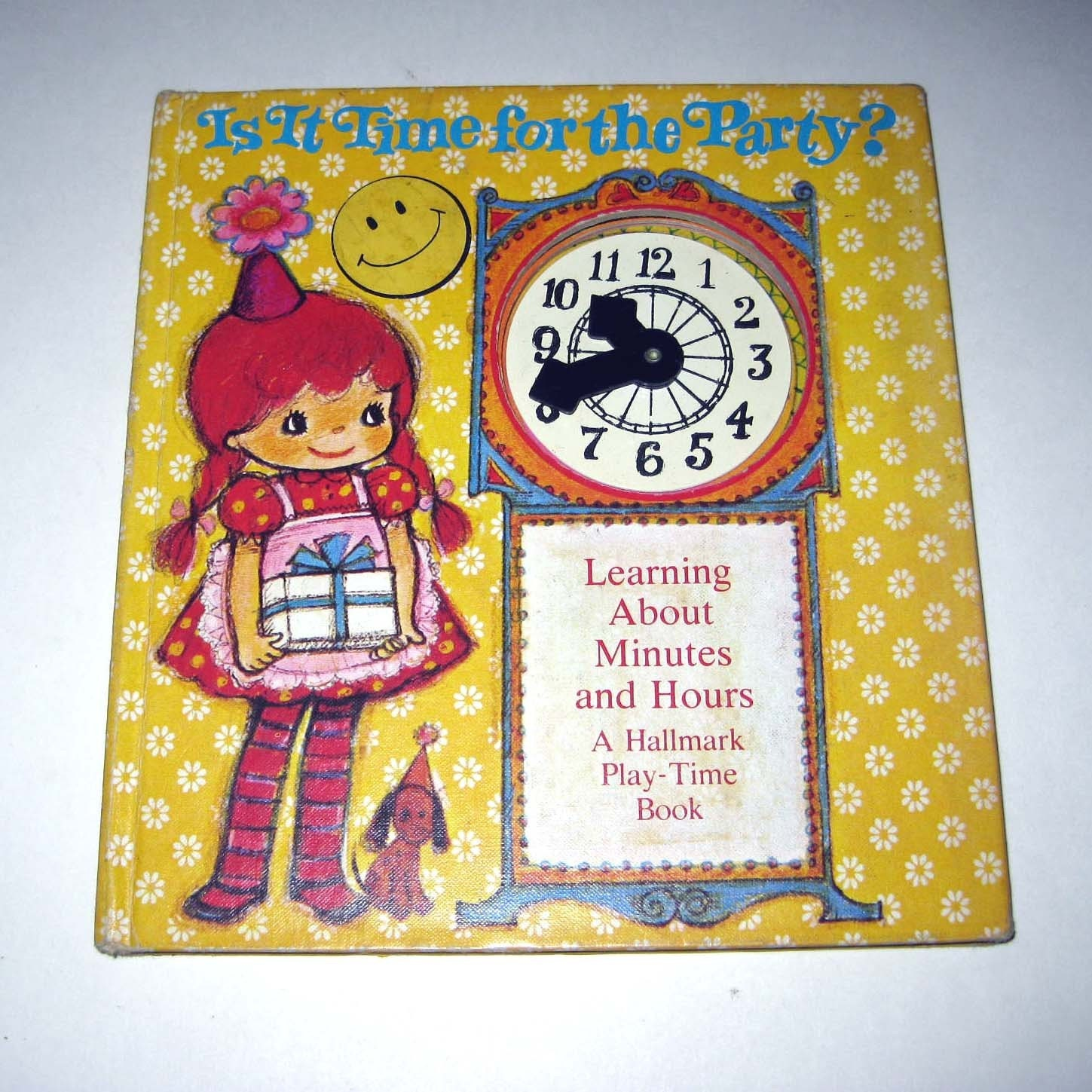 Vintage Childrens Hallmark Book Entitled Is It Time for the