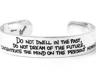 PRESENT MOMENT Buddha Cuff Bracelet - Etched Sterling Silver Inspirational Quote Jewelry by Hanni