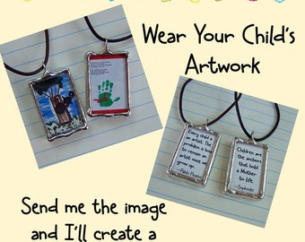 Soldered Glass Pendant Wear Your Artwork or Your Child's Artwork Art Necklace Mother's Day Gift Personalized Necklace