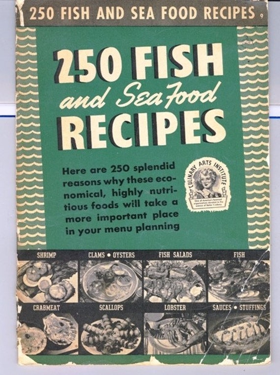 Vintage WWII era Fish & Seafood Recipes Cook Book c. 1940 Texana Texas Crabs, Baked Fish, Lobster, Shrimp, Scallops by Ruth Berolzheimer Dir
