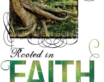 Modern Christian Art - Inspirational Art Print - Religious Gift - Motivational Quote - Tree - Roots - Rooted in FAITH