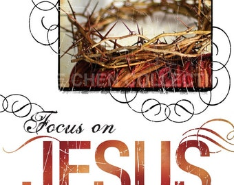 Spiritual Motivational Quote - Church Decoration - Scripture Art - Inspirational Art - Bible Verse Art - Christian Art - FOCUS on Jesus
