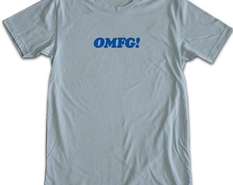 OMFG unisex T-shirt XXL