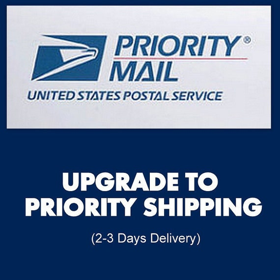 Priority Shipping Upgrade - USA Only