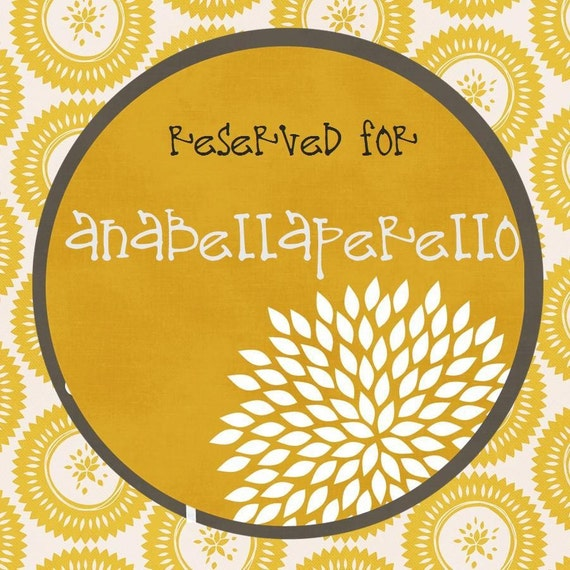 RESERVED for anabellaperello