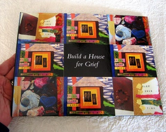 Build a House for Grief Book for Sympathy,  Hospice, Memorials, Funerals and Wakes