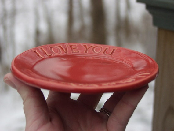 Ready to ship Small Plate, Valentine, I Love You