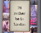 I'd Rather be in London - collaged frame to help you remember the highlights