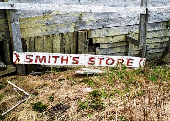 Old Store Sign Smith Sign Photography Fine Art Decor Rual Photograph Canada Decor Red White Brown Gray Green Luster Print Forgotten Dreams