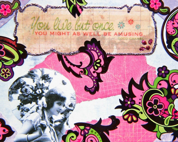 Altered Art Greeting Card, You Live But Once, 5x7 Card Print