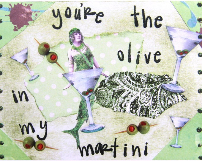 Altered Art Greeting Card, Olive in my Martini, Size 5x7, Blank inside, Card Print