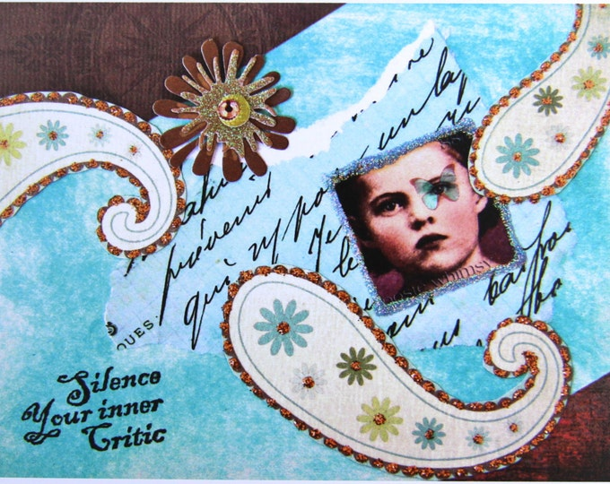 Collage Greeting Card, Silence Your Inner Critic, Size 5x7, Blank Inside, Card Print