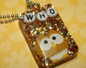 REDUCED--WHO Owl Resin Necklace