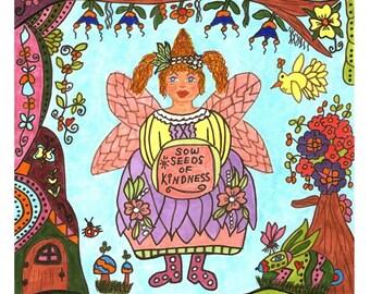 Fairy Print Folk Art Whimsical Sow Seeds Of Kindness, Magic, Enchanted, Fairytale, Vibrant, Colorful, Butterfly, Bunny, Bird, Flowers