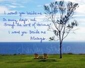 Inspirational Photo - I Want You Beside Me