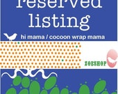reserved listing for cocoon wrap mama