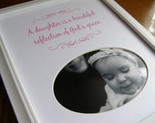 A Daughter Is A Beautiful Reflection of God's Grace. 8x10 Picture Photo Mat Design M15