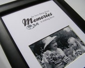 The Best Thing About Memories 8 x 10 Picture Photo Mat Design M21