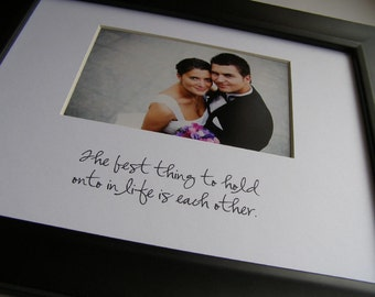 The Best Thing To Hold 8 x 10 Picture Photo Mat Design M20