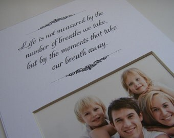 Life Is Not Measured  8 x 10 Word Picture Photo Mat Design M23